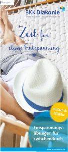 """Gesundheitsfyler der BKK Diakonie mit der Aufschrift """"Zeit für etwas Entspannung: Entspannungsübungen für zwischendurch""""."""