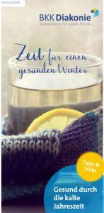 """Abgebildet ist ein Gesundheitsflyer der BKK Diakonie auf dem steht """"Zeit für einen gesunden Winter"""". Zu sehen ist ein Zitronen Wasser und eine Wolldecke."""